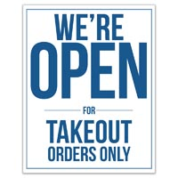 OPEN FOR TAKE OUT ONLY